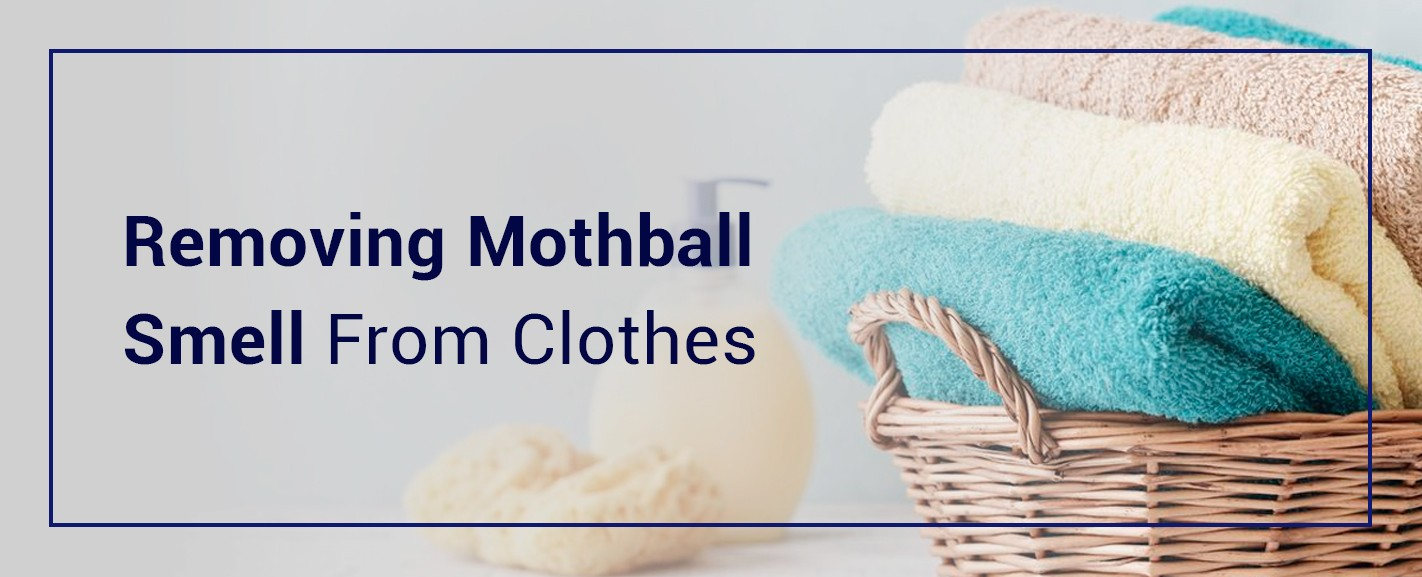 Removing mothball smell from clothes