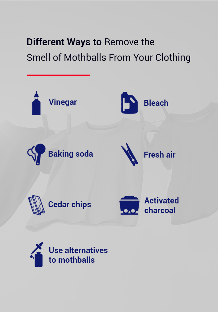 different ways to remove the smell of mothballs from your clothing