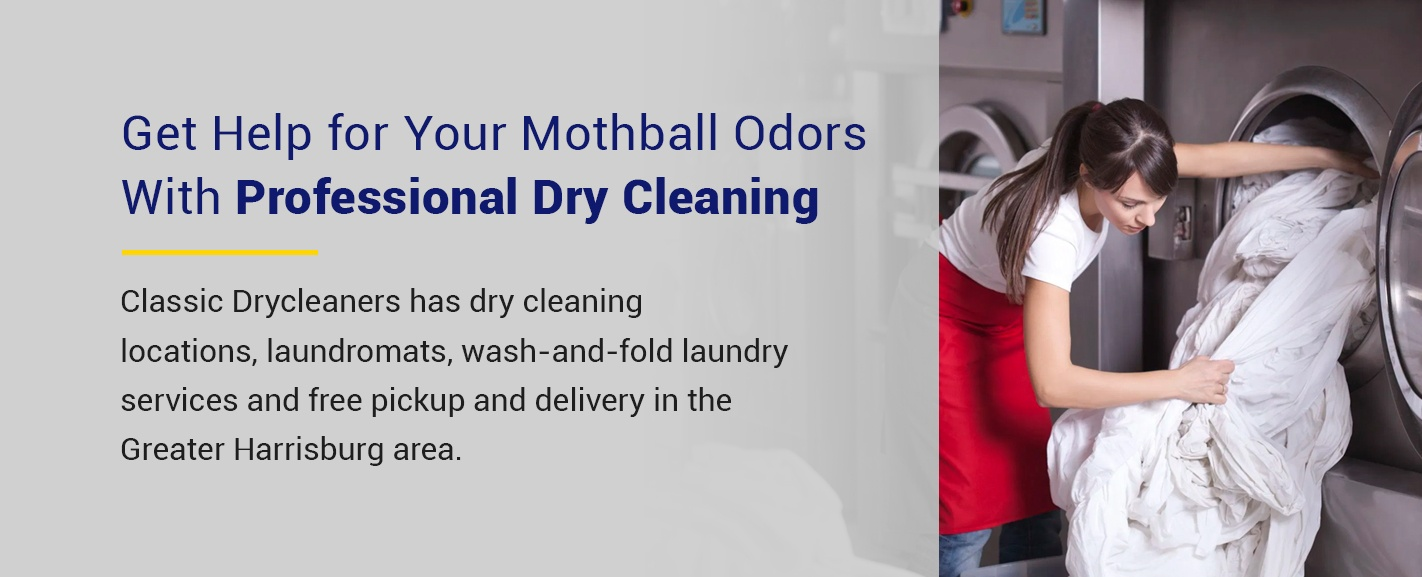 Get professional dry cleaning help for mothball odor