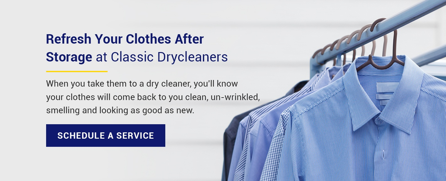 have your clothes professionally dry cleaned at Classic Drycleaners